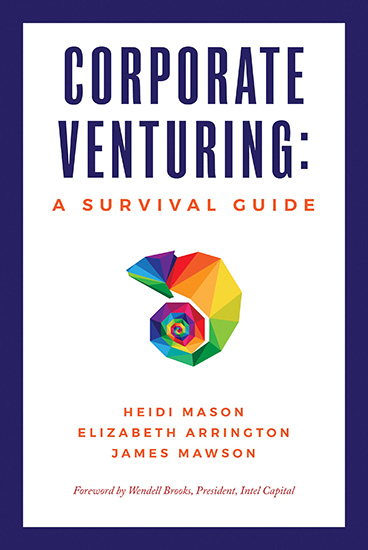 Corporate Venturing: A Survival Guide
